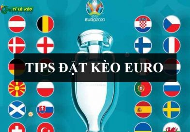 tips đặt kèo Euro