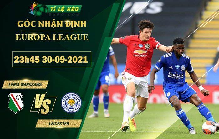soi kèo Legia Warszawa vs Leicester